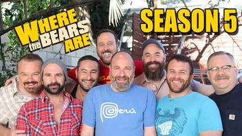 WHERE THE BEARS ARE: SEASON 5 The Gay Comedy Mystery Series