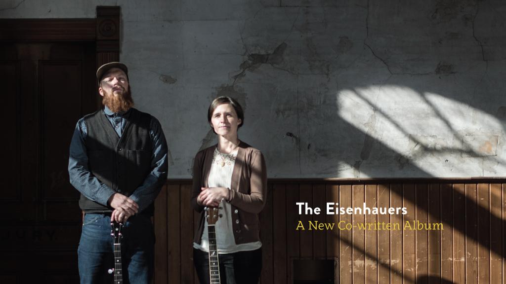 The Eisenhauers: A New Co-written Album project video thumbnail