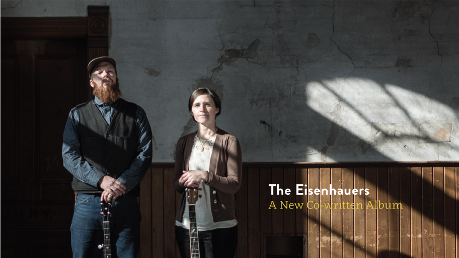 Canadian folk duo, The Eisenhauers, are going to Nashville to record a new co-written album with Juno award winning producer, Steve Dawson.