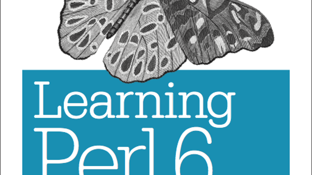 Learning Perl 6, the Nutshell Book from O'Reilly Media project video thumbnail