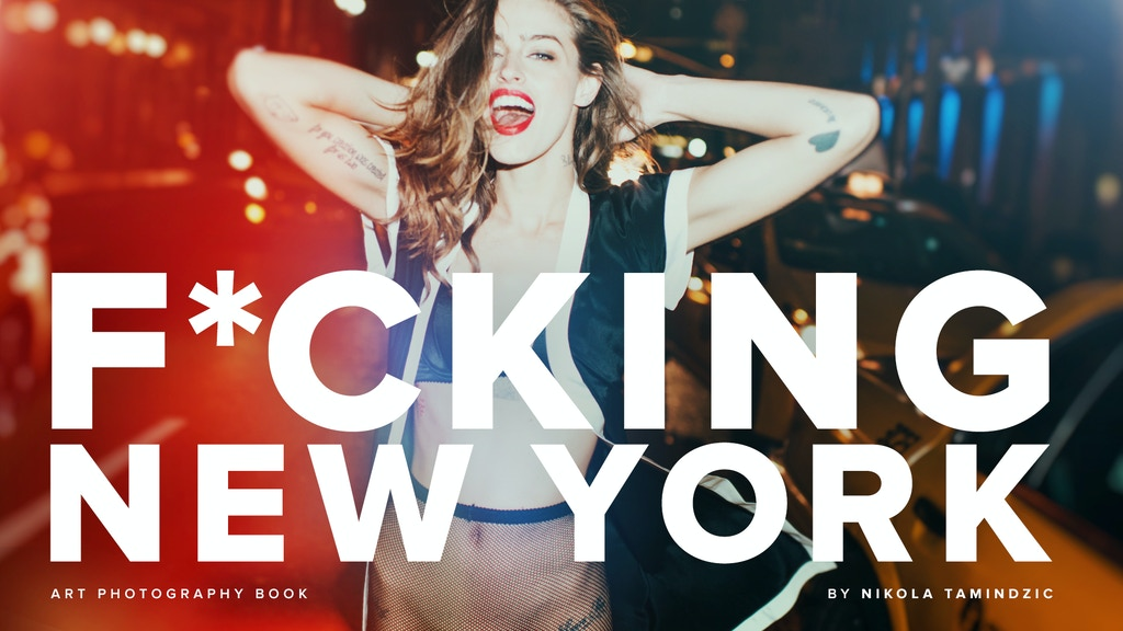 F*CKING NEW YORK: Sex With The City art photography book project video thumbnail