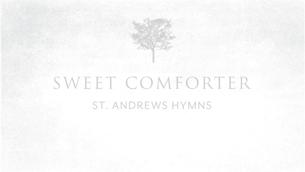 St. Andrews Hymns: NEW Album 'Sweet Comforter' project video thumbnail