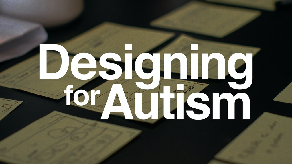 The Designing for Autism Meetup Series project video thumbnail