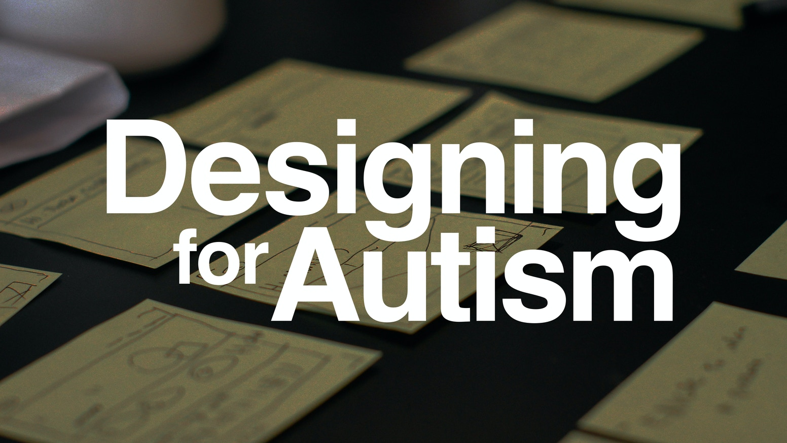 A cross-country meetup series to bring people who are designing for autism together to share their knowledge and build a community.