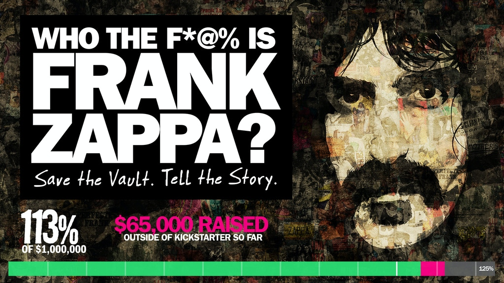 Who the F*@% is Frank Zappa (Save the Vault, Tell the Story) project video thumbnail