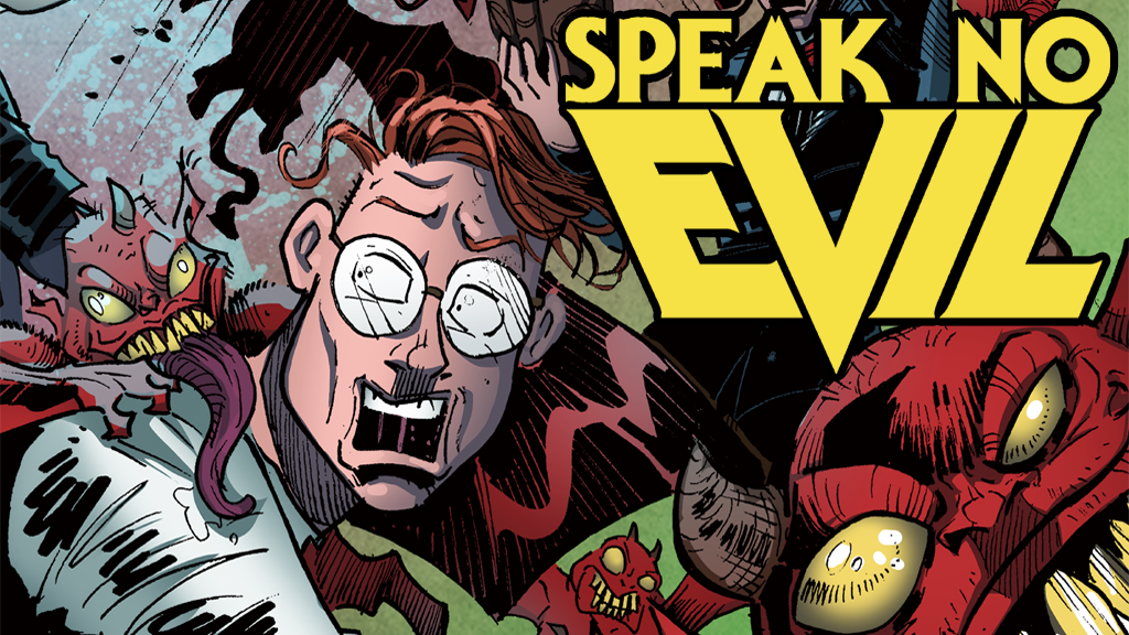 Speak No Evil - Issue #1 project video thumbnail