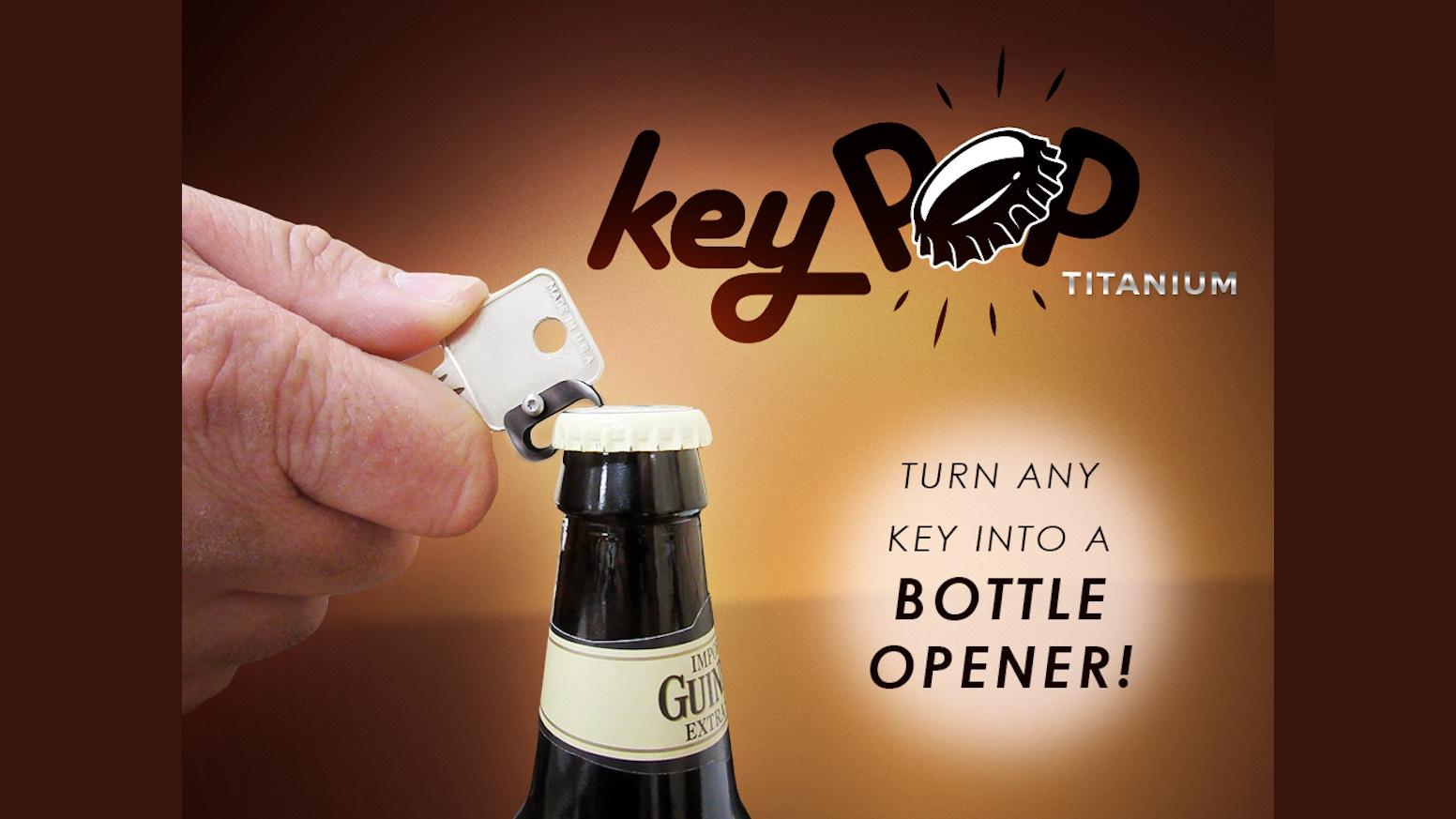 keypop turn any key into a bottle opener by dapper dave designs kickstarter. Black Bedroom Furniture Sets. Home Design Ideas