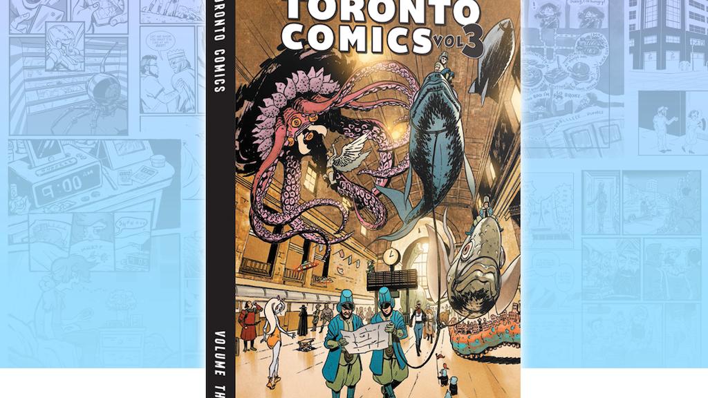 Toronto Comics: Volume 3 project video thumbnail