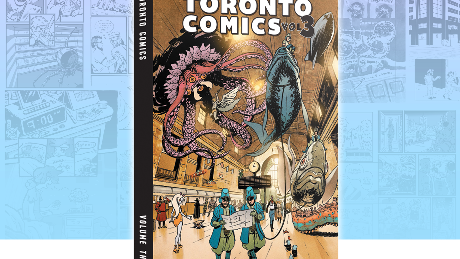 Toronto's next generation of comic creators bring you 300 pages of all-new stories from the city we love!