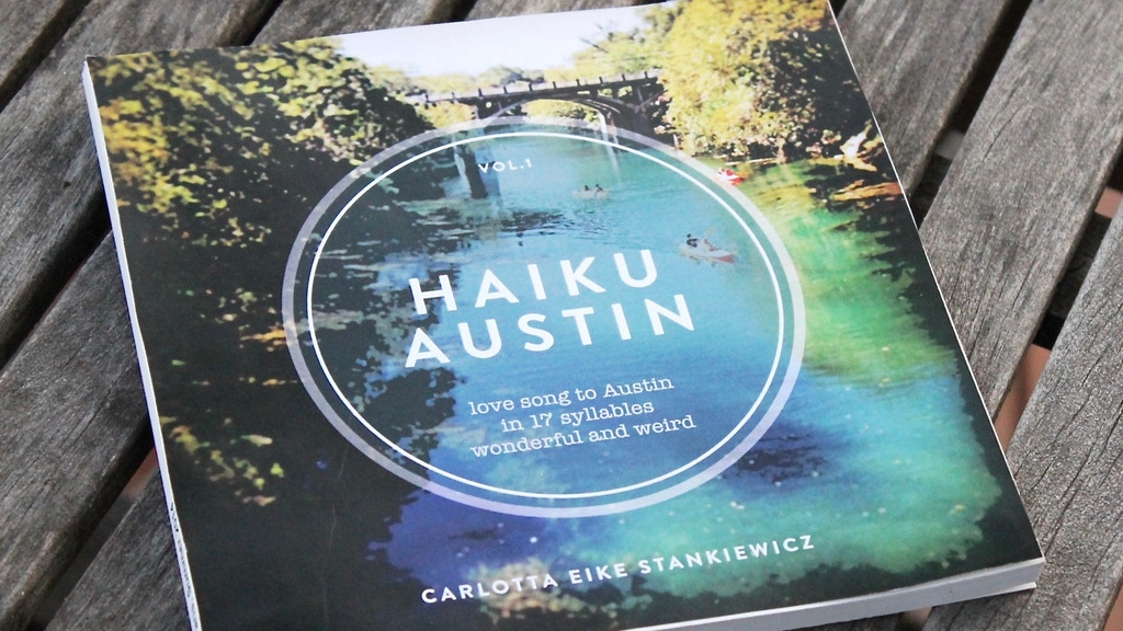 Haiku Austin: a poetry & photo gift book about Austin, Texas project video thumbnail