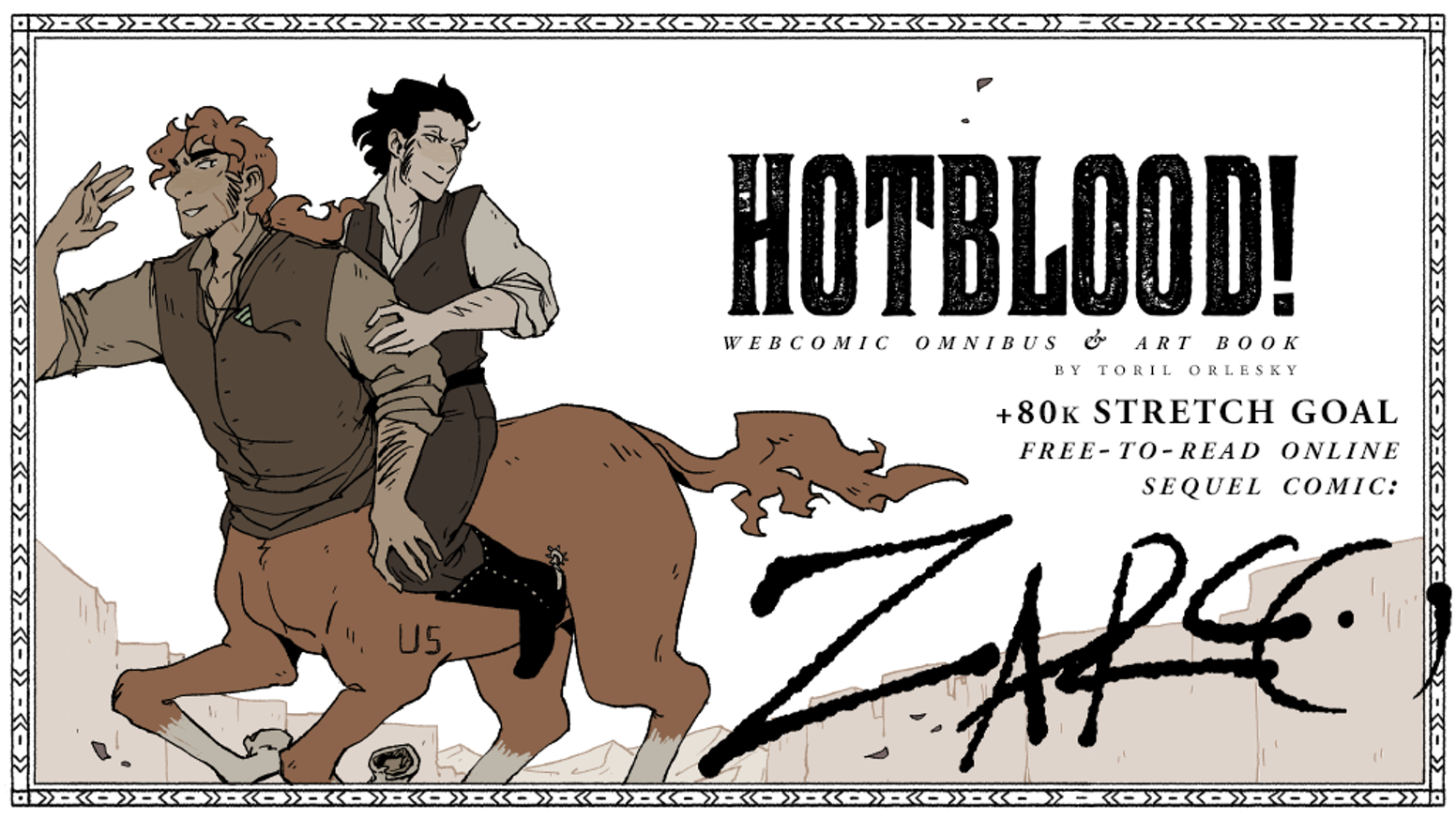 The complete print edition of the webcomic Hotblood!, a story about centaurs in the American Old West.