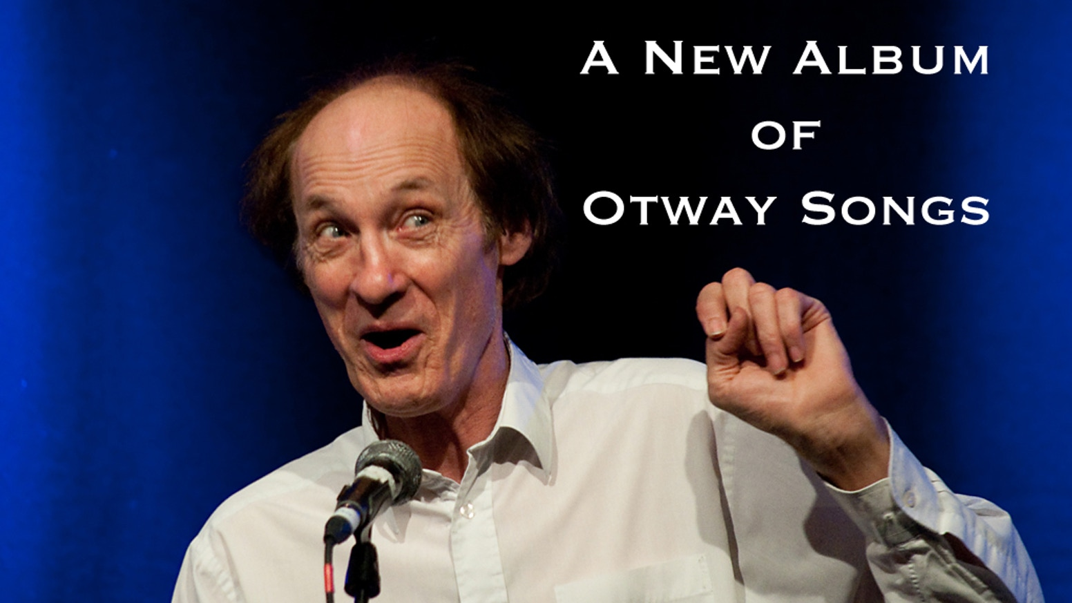 It's been more than ten years since John Otway recorded an album of new songs. Is the world ready for a new one...? Turns out it is!