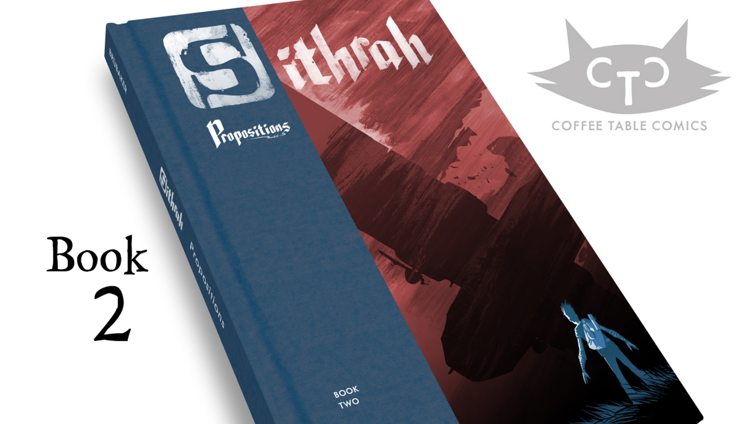 SITHRAH 2: Propositions.    The beautiful hardcover comic series by Jason Brubaker.