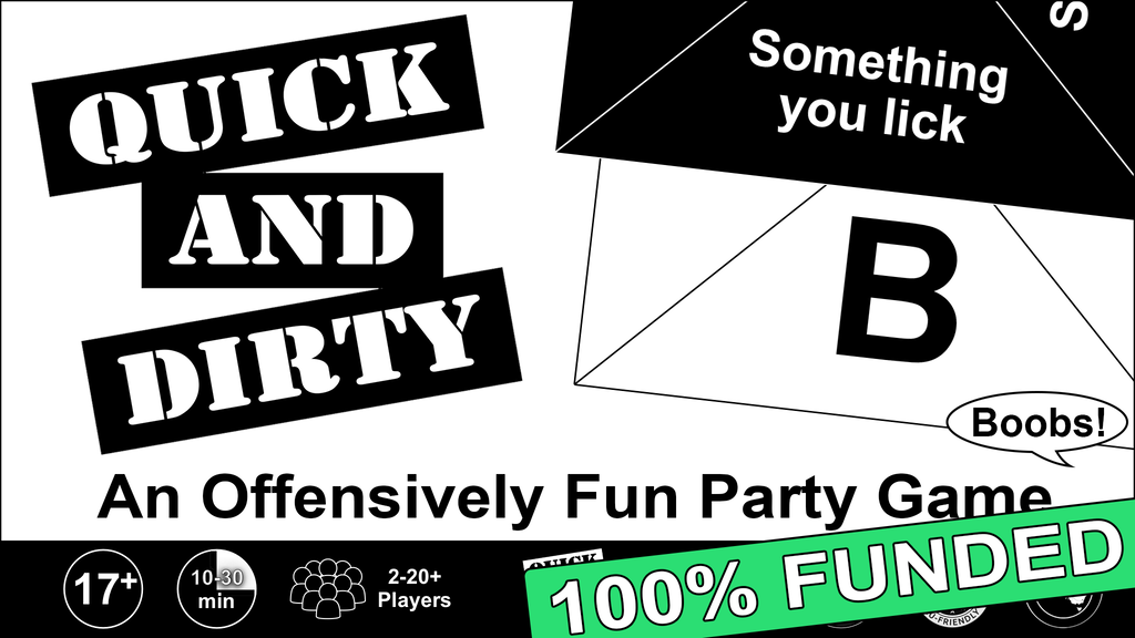 Quick And Dirty: An Offensively Fun Party Game project video thumbnail