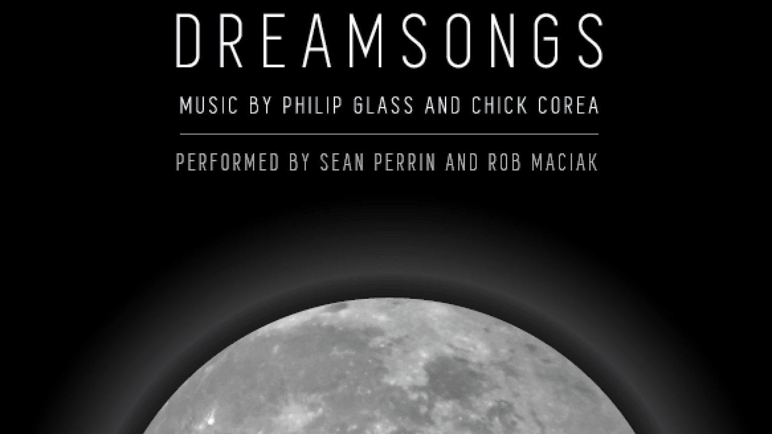 """Dreamsongs"" is an album that features the music of Chick Corea and Philip Glass arranged for clarinet and mallet percussion."