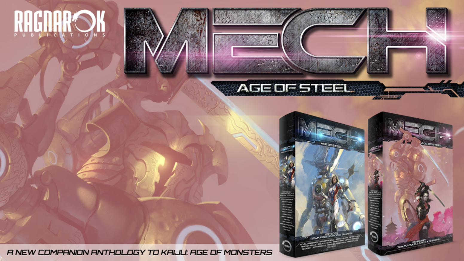 Tales of giant mechs by Kevin J. Anderson, Jody Lynn Nye, Graham McNeill, Gini Koch, Peter Clines, Jason Hough & Ramez Naam and more!
