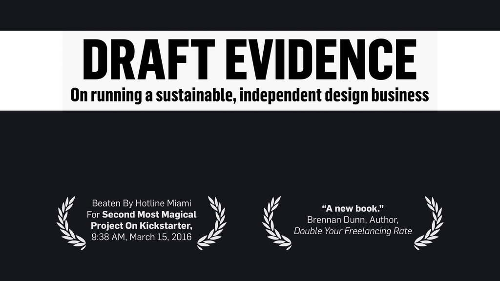 Draft Evidence: Essays About Design & Independent Business project video thumbnail