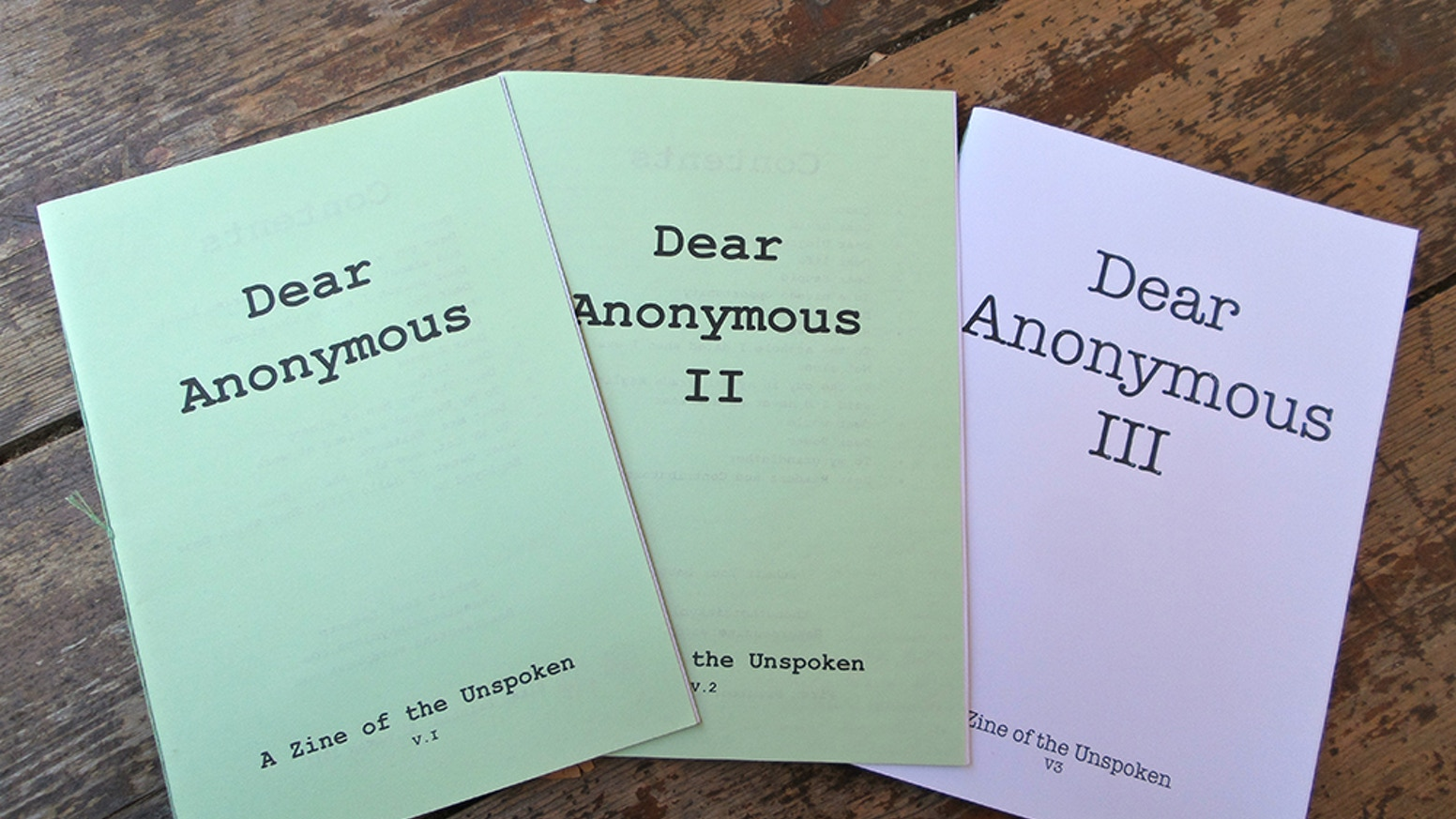 Dear Anonymous is a zine series featuring letters to lost loves, crappy doctors, old stuffed animals, and more. Help get #4 into print.