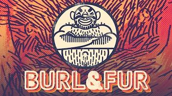 Burl & Fur