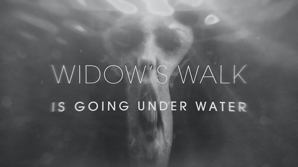 Widow's Walk Is Going Under Water project video thumbnail