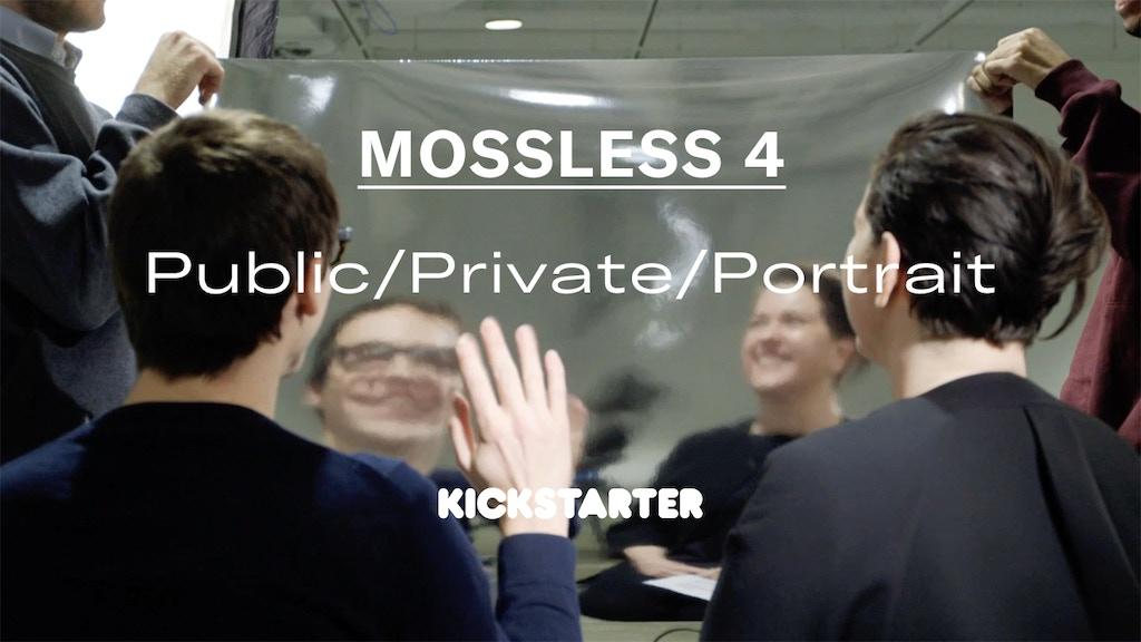 Mossless 4: Public/Private/Portrait project video thumbnail