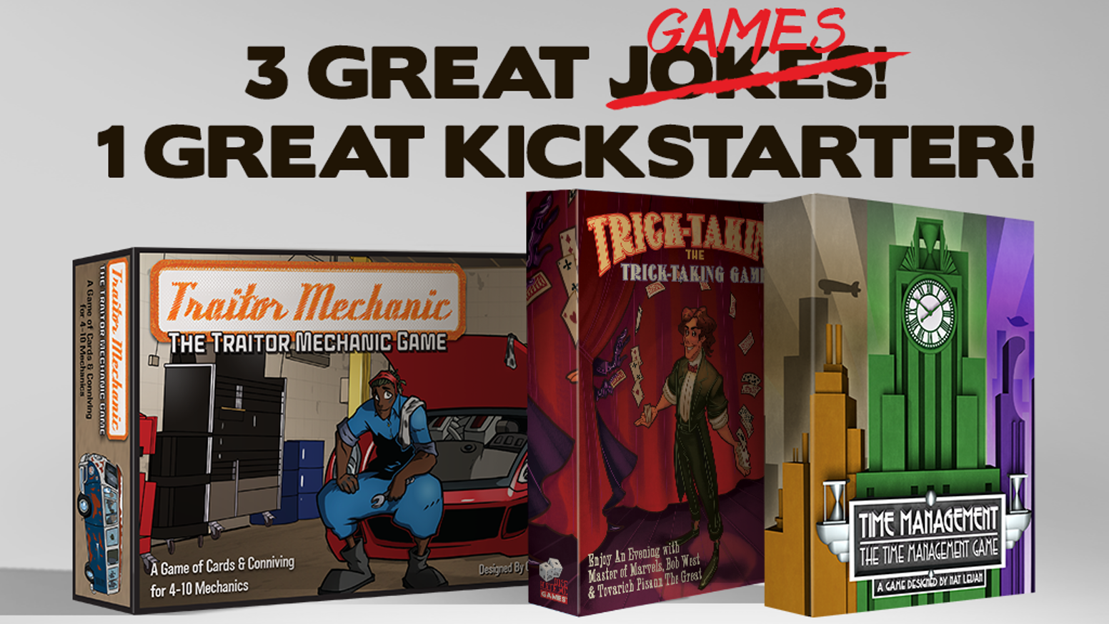 Time Management: The Time Management Game, Trick-Taking: The Trick-Taking Game, and Traitor Mechanic: The Traitor Mechanic Game!