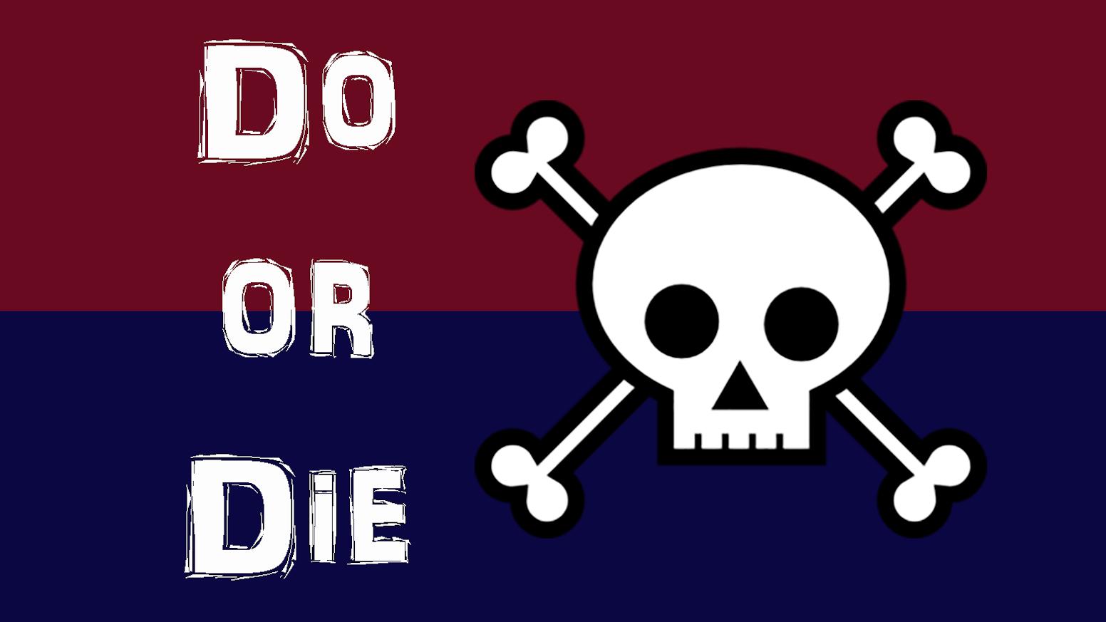 do or die by max goebel kickstarter