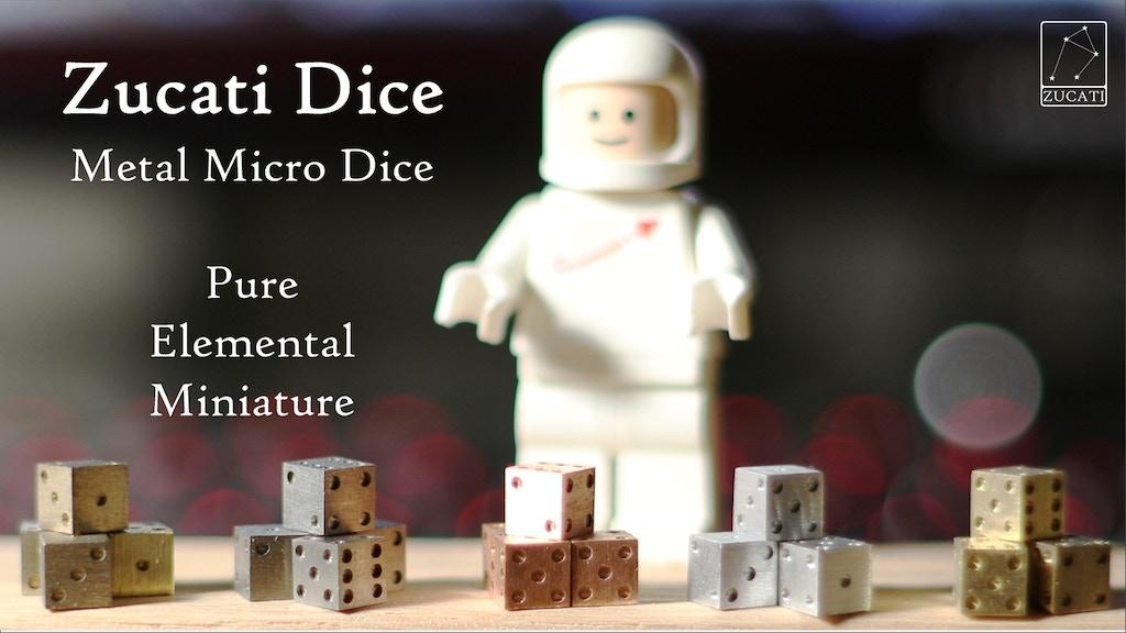Zucati Dice: Metal Micro Dice - Pure. Elemental. Miniature. project video thumbnail