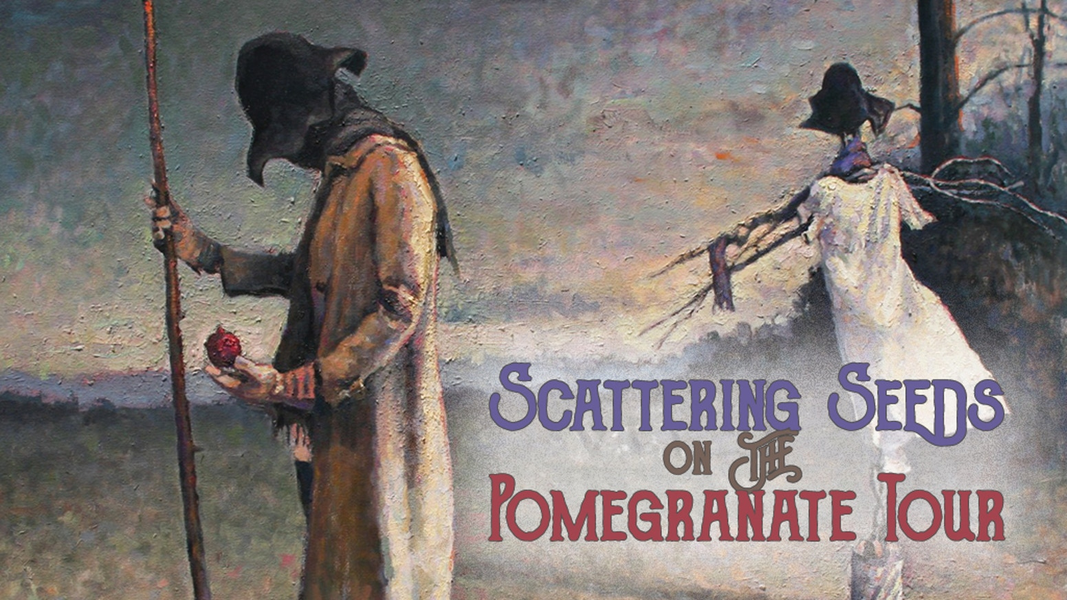 Scattering Seeds on the Pomegranate Tour: Music Album by Dr  Mary C