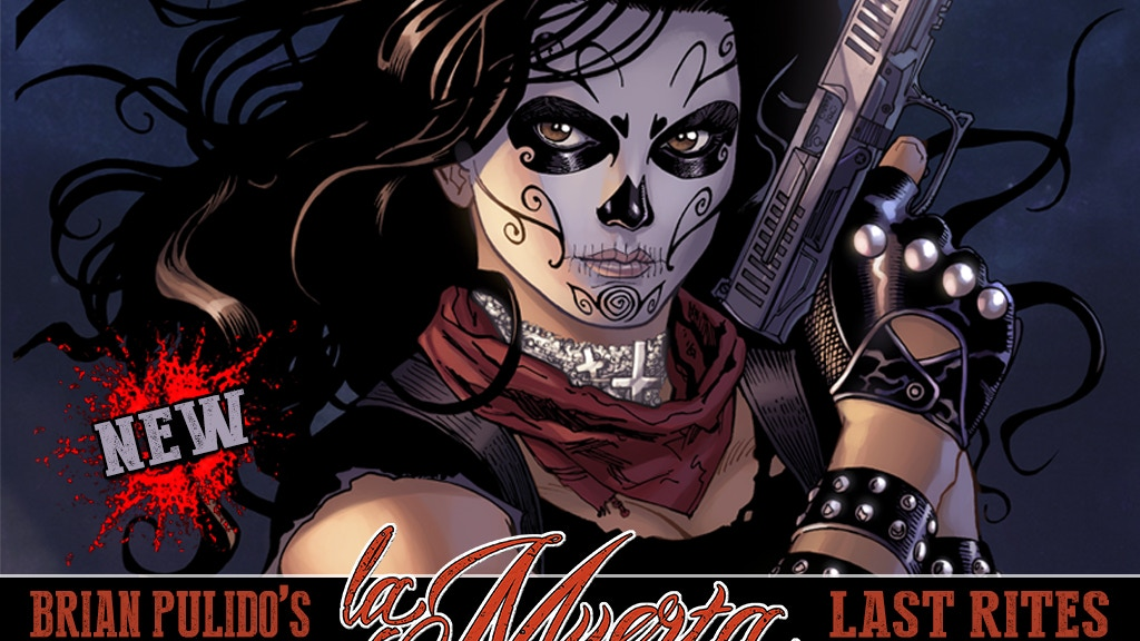 B.PULIDO'S NEWEST GRAPHIC NOVEL: LA MUERTA #1: LAST RITES! project video thumbnail