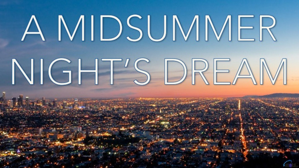 A MIDSUMMER NIGHT'S DREAM project video thumbnail