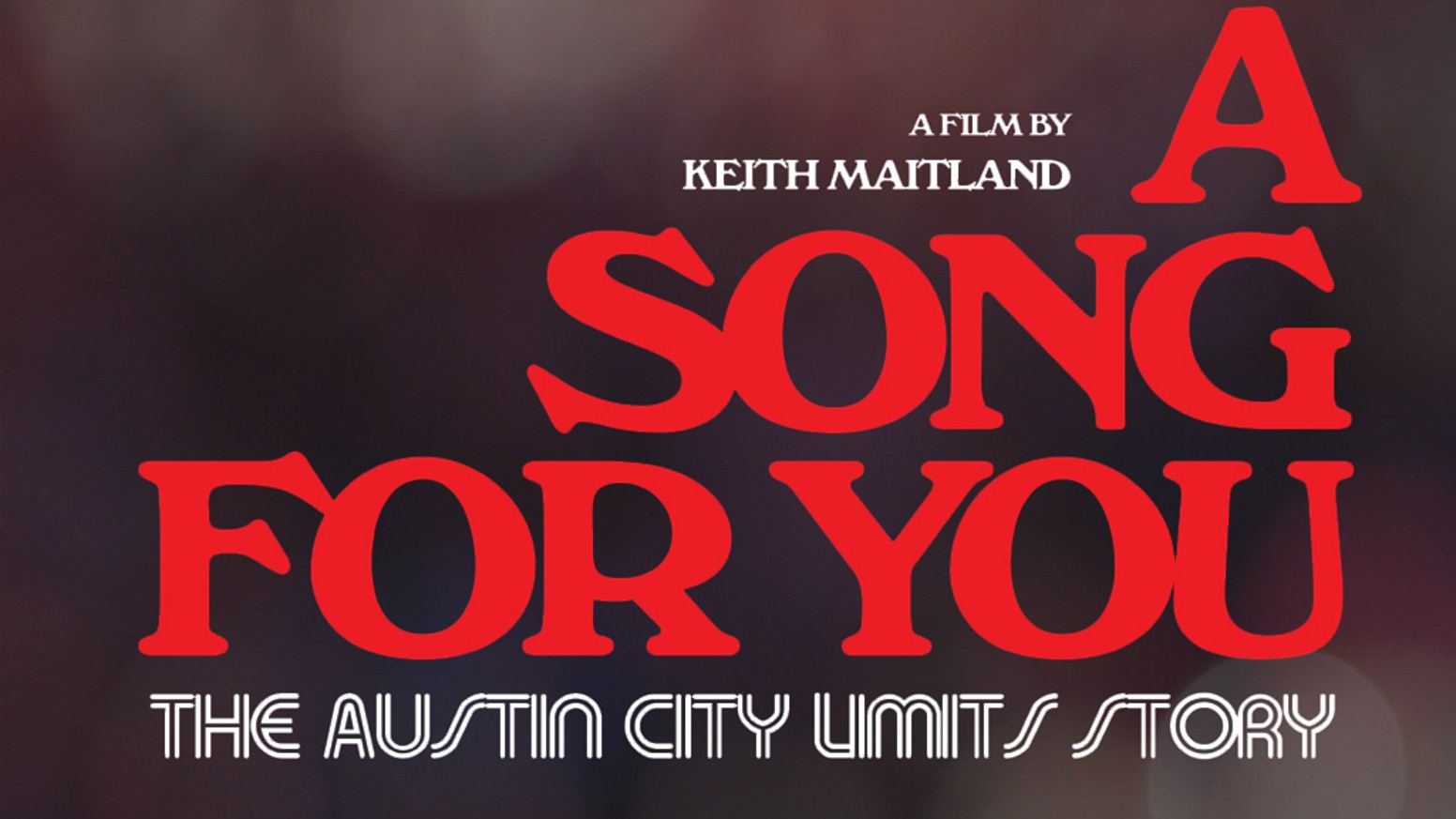 A Song For You The Austin City Limits Story By Keith