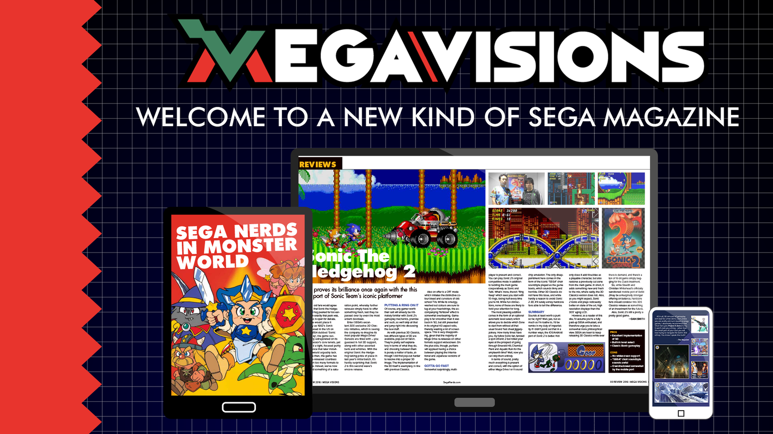 Mega Visions Magazine is a digital magazine dedicated to delivering top-notch SEGA coverage from past to present designed for all your devices.
