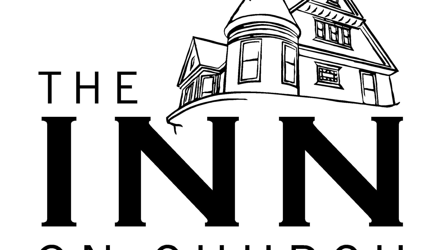 The Inn on Church: It Takes a Village by The Inn on Church