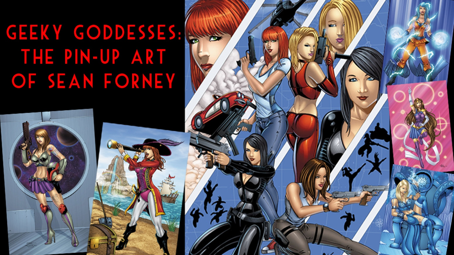 Geeky Goddess: The Pin-up Art of Sean Forney is a 48-page art book that showcases beautiful cosplay models as Geeky Goddesses.