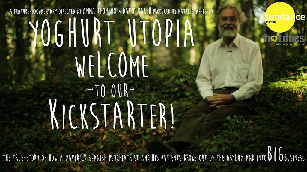 Please help make Yoghurt Utopia a reality! project video thumbnail