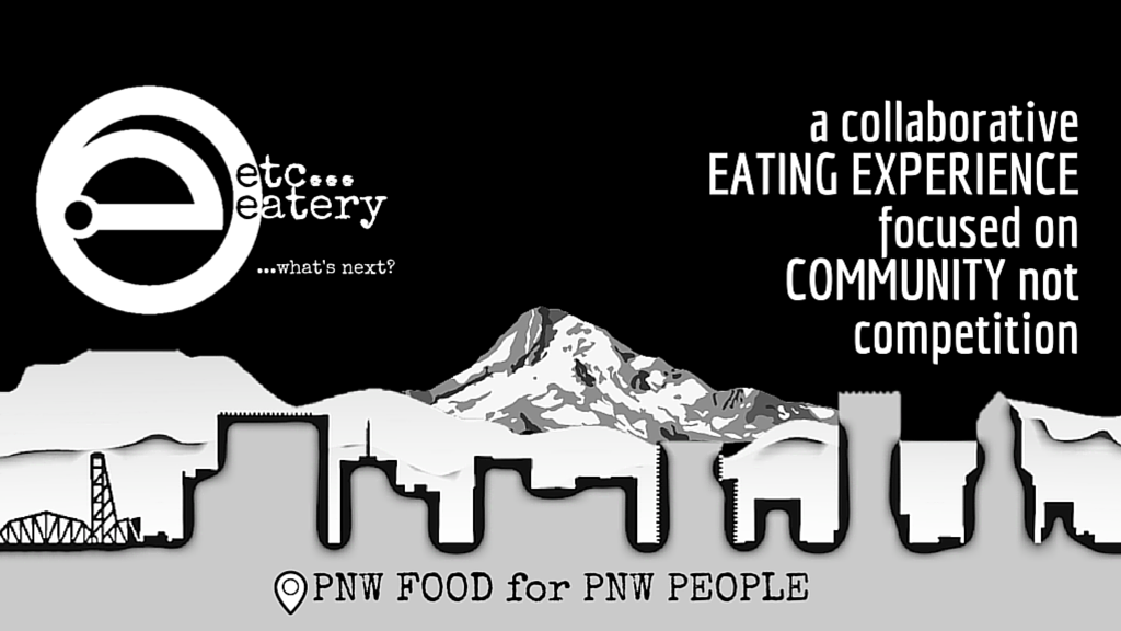 Project image for etc... eatery // a collaborative PNW culinary perspective