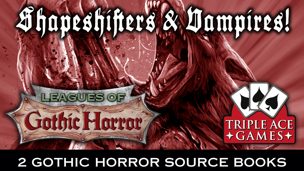 Leagues of Gothic Horror: Shapeshifters & Vampires project video thumbnail