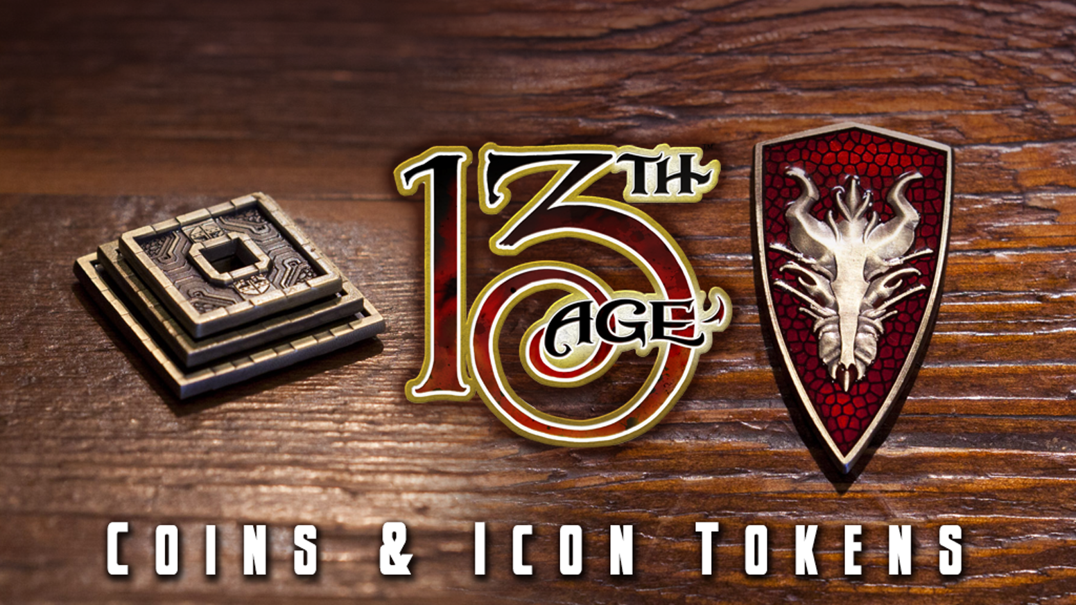Beautiful metal coins and icon tokens for 13th Age RPG campaigns and other tabletop games.