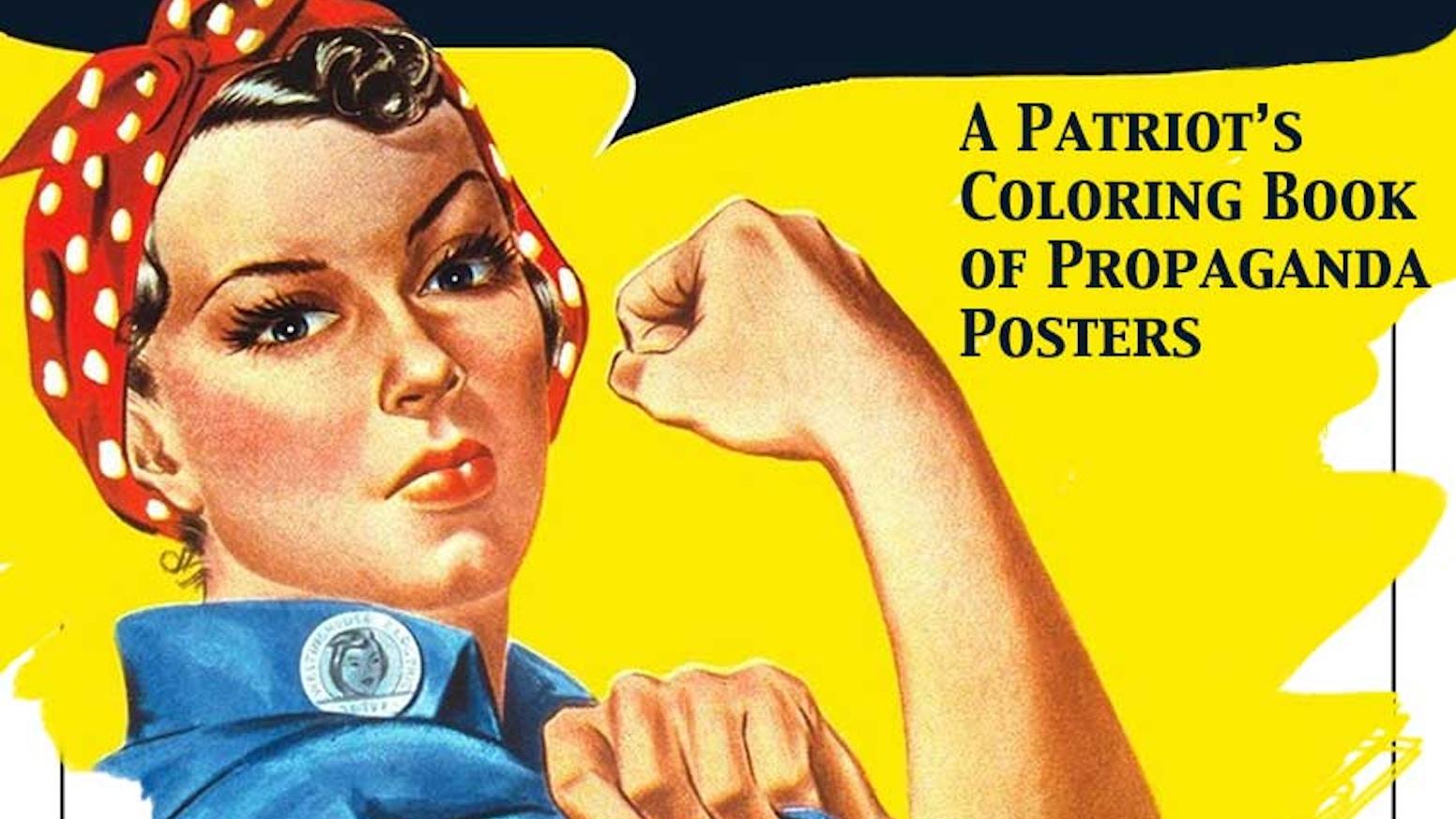 We Can Color It A Propaganda Poster Coloring Book