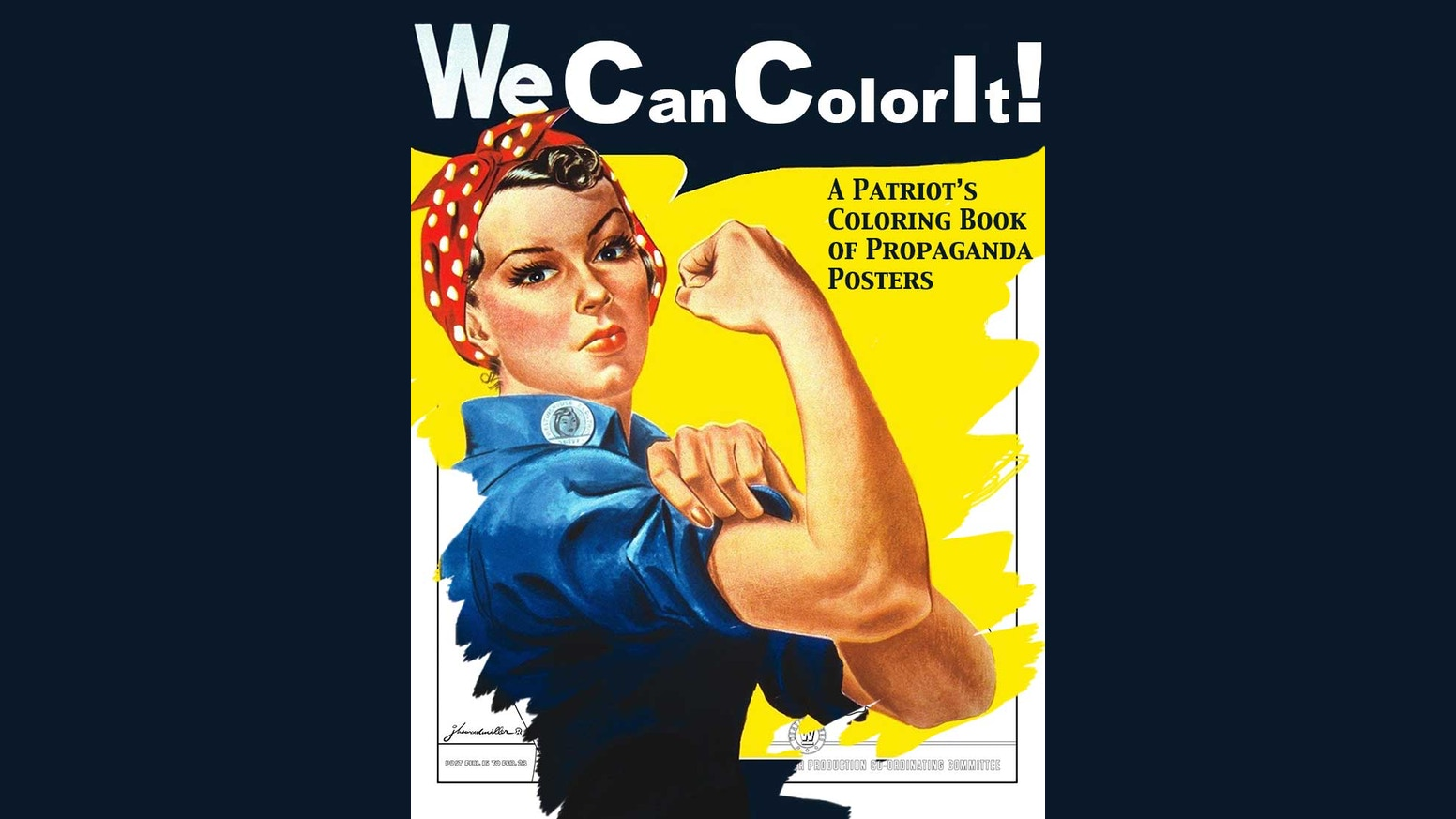 The coloring book poster - We Can Color It A Propaganda Poster Coloring Book