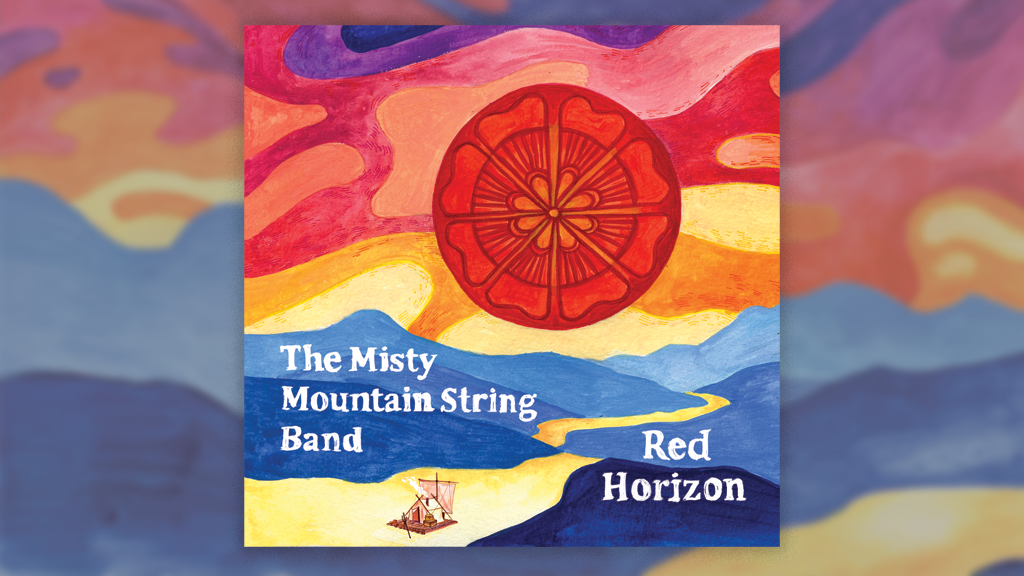 The Misty Mountain String Band - Red Horizon Album project video thumbnail