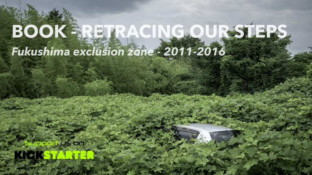 Book - Retracing our steps - Fukushima exclusion zone project video thumbnail