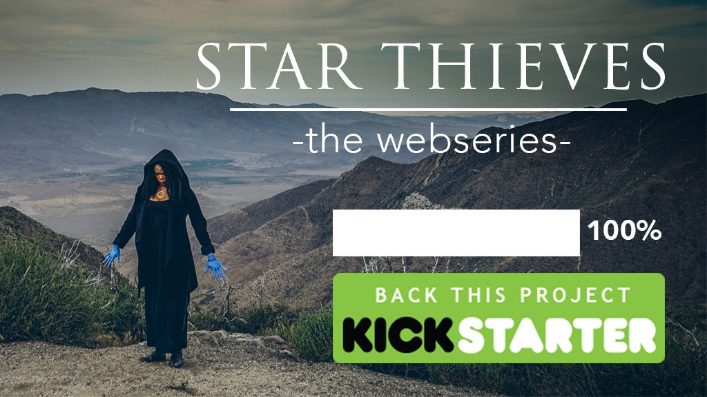 We Did It!!! Star Thieves - A Sci-Fi Webseries is Funded!!! project video thumbnail