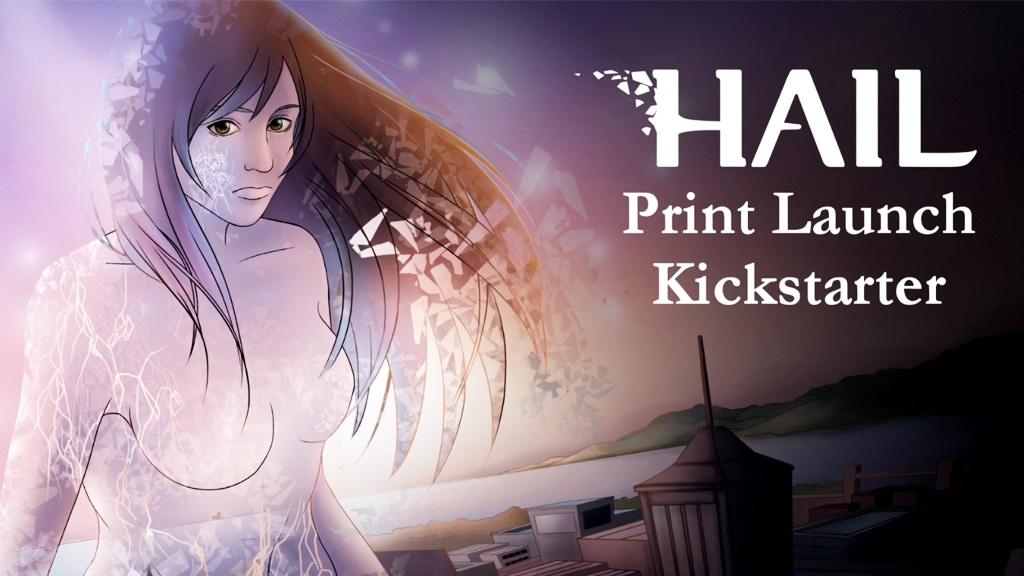 Hail Comic Print Launch project video thumbnail