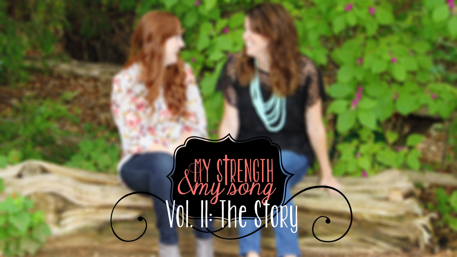 Volume II: The Story by My Strength & My Song — Kickstarter