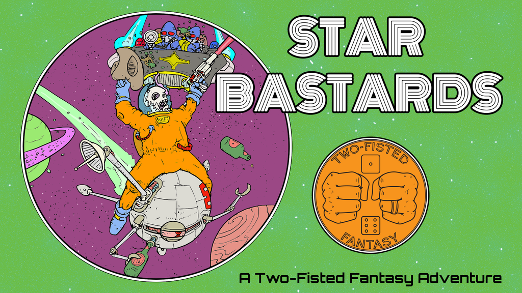 Star Bastards: A Two-Fisted Sci-Fi Adventure Gamebook project video thumbnail