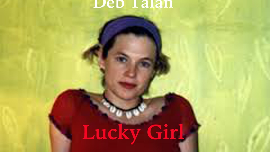 Deb Talan - LUCKY GIRL. The Weepies singer's solo record project video thumbnail