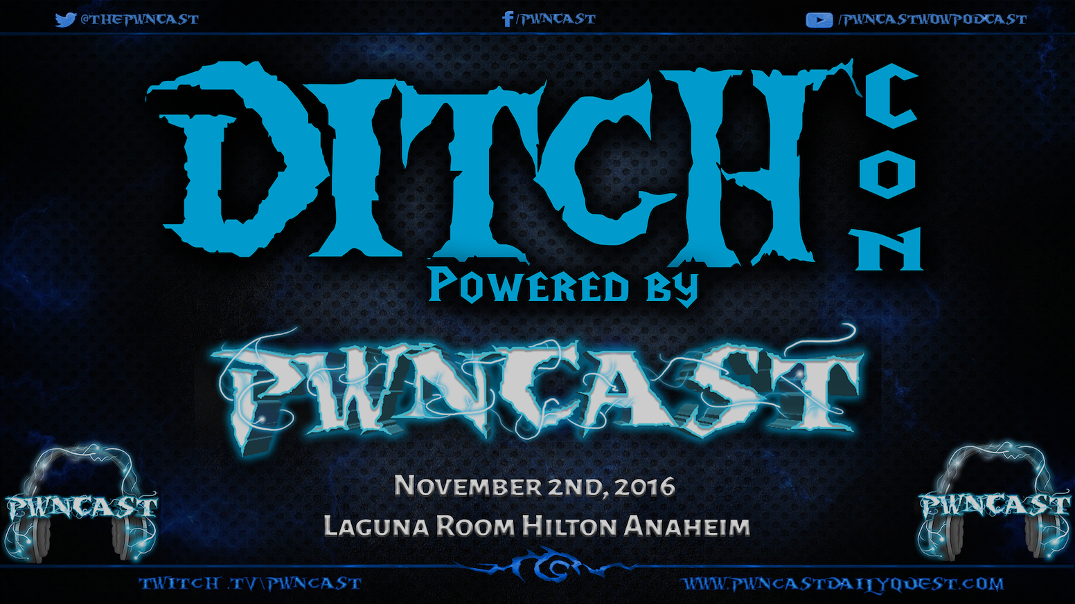 DitchCon 2016 BlizzCon party @ The Hilton. The Party is Free Admission. This party is a Ditch Free Zone. Dancing, drinks and gamers.