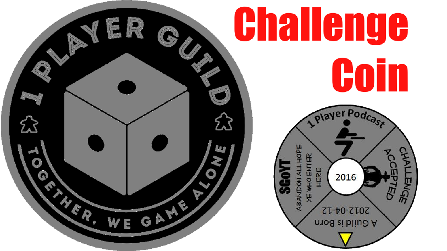 """Members of BGG's 1 Player guild have come together to produce our 1st annual challenge coin.  The coin will measure 1.75"""" in diameter."""